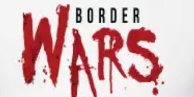 Border Wars V