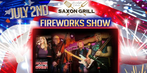 Fireworks and Music by House Arrest LIVE at Saxon Grill