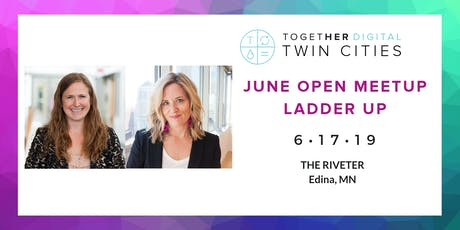 Together Digital Twin Cities June OPEN Meetup: Ladder Up Series tickets