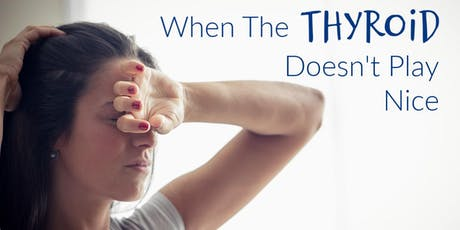 Thyroid, Hormones, and Fatigue: Free Seminar tickets