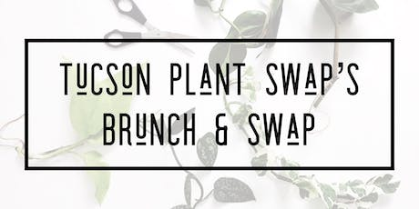 Tucson Plant Swap: Brunch & Swap tickets