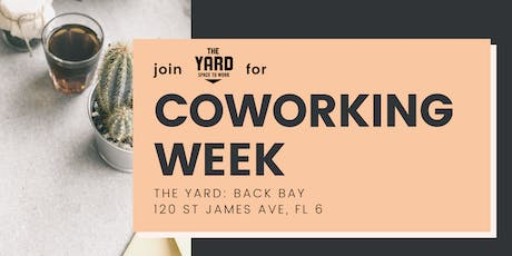 FREE Coworking Week @ The Yard: Back Bay tickets