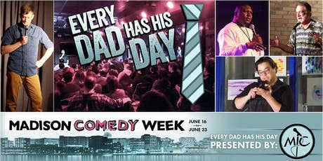 Every Dad Has His Day - Father's Day Comedy tickets
