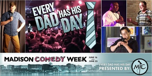 Every Dad Has His Day - Father's Day Comedy