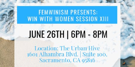 Femwinism Presents: Win With Women - Session XIII tickets