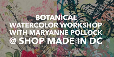 Botanical Watercolor Workshop with Maryanne Pollock tickets