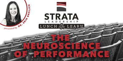 Free Lunch & Learn: The Neuroscience of Performance