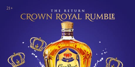 THE RETURN: CROWN ROYAL RUMBLE tickets