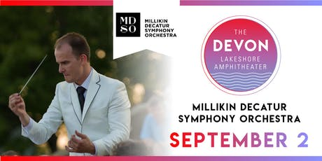 Millikin Decatur Symphony Orchestra - Labor Day Pops tickets