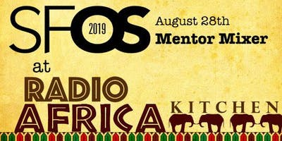SF Open Studios Mentor Mixer at Radio Africa Kitchen