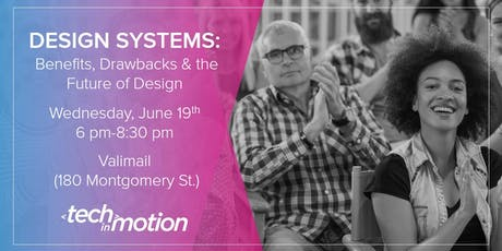 Design Systems: Benefits, Drawbacks & the Future of Design | San Francisco tickets
