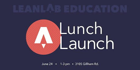 Leanlab Education - Lunch Launch tickets