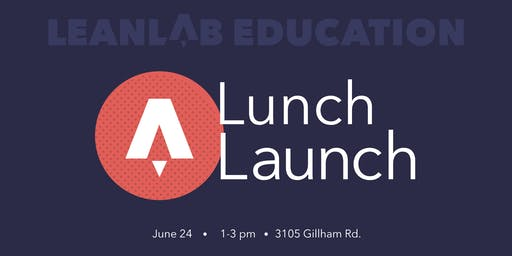 Leanlab Education - Lunch Launch
