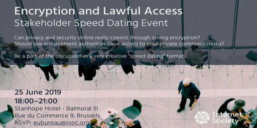 Internet Society Event on Encryption and Lawful Access in Brussels