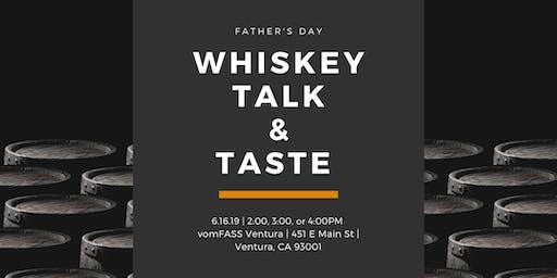 Father's Day:  Whiskey Talk & Taste