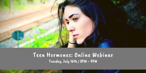 Teen Hormones: Online Webinar