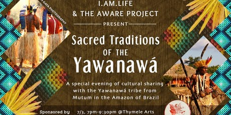 Sacred Traditions of the Yawanawá tickets