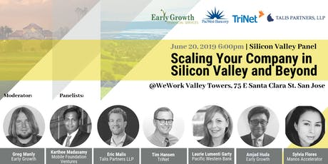 Scaling Your Company in Silicon Valley and Beyond - South Bay Panel 2019 tickets