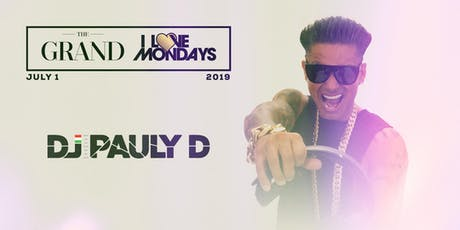 I Love Mondays feat. DJ Pauly D 7.1.19 tickets