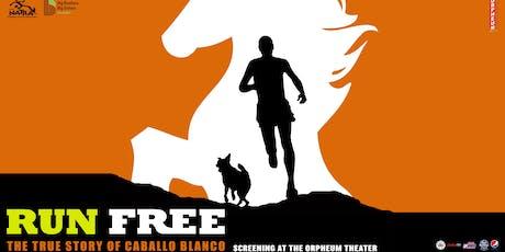 Run Free: The True Story of Caballo Blanco tickets