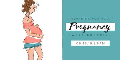 Pregnancy Webinar: Preparing for your Sweet Surprise!