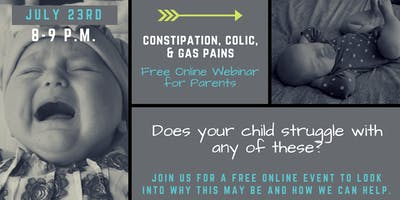 Constipation, Colic, & Gas Pains