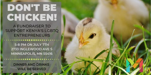 Don't Be Chicken! A Fundraiser for LGBTQ Refugees
