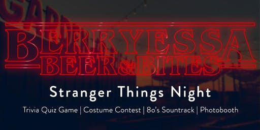 Stanger Things Theme Night Summer Happy Hour