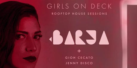 GIRLS ON DECK - ROOFTOP HOUSE SESSIONS tickets