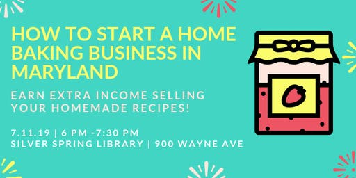 How to Start a Home Baking Business in Maryland