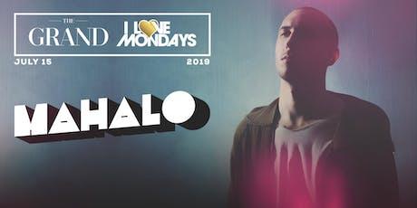 I Love Mondays feat. Mahalo 7.15.19 tickets