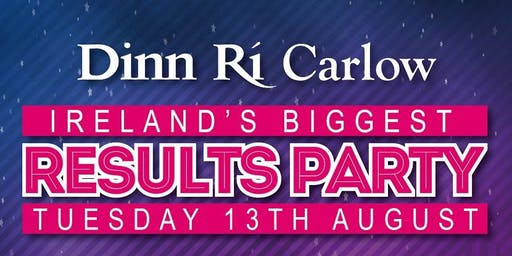 IRELAND'S BIGGEST RESULTS PARTY