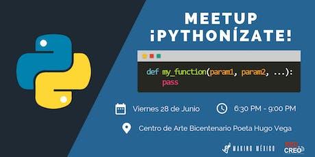 Meetup: ¡Pythonízate! entradas