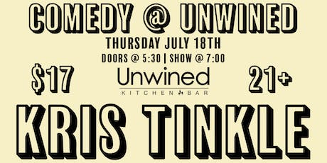 Comedy @ Unwined ft. Kris Tinkle tickets