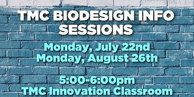 TMC Biodesign Info Sessions