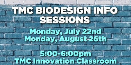 TMC Biodesign Info Sessions tickets