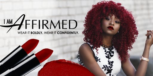 I Am Affirmed Cosmetic Company Launch