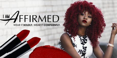 I Am Affirmed Cosmetic Company Launch  tickets