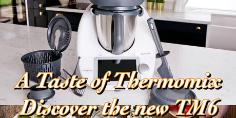 Taste of Thermomix, Discover the New TM6. tickets