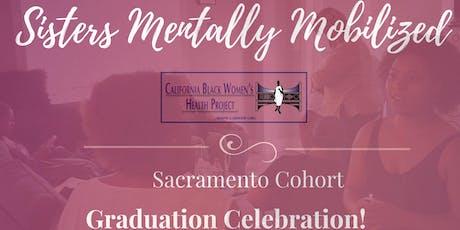 Sisters Mentally Mobilized-Sacramento Graduation Dinner Celebration! tickets