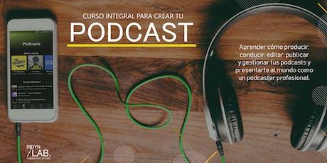 Curso integral de creación de podcasts entradas