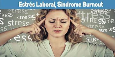 """Taller \""""Estrés laboral, Síndrome Burnout\"""""""