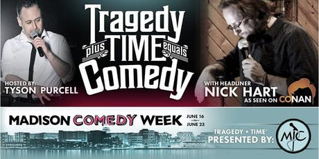 Tragedy + Time = Comedy tickets