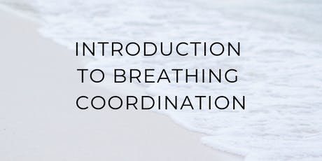 Introduction to Breathing Coordination tickets