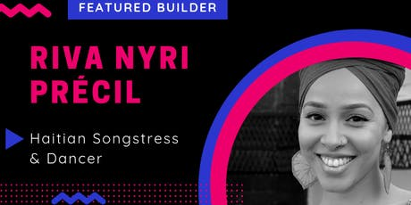 #She_Builds NYC Spotlight Event Riva Nyri Précil tickets