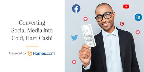 Converting Social Media Into Cold Hard Cash - Real Living Great Lakes Real Estate tickets