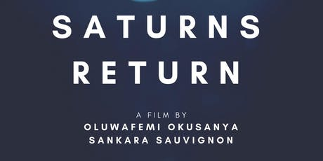 Saturn's Return: A Screening and Experience tickets