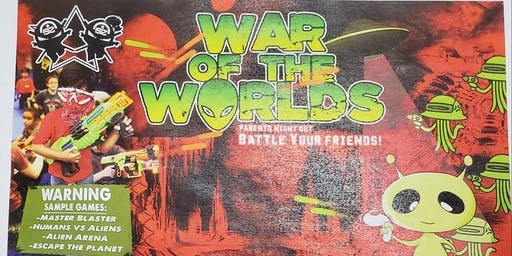 War Of The Worlds Parents Night Out