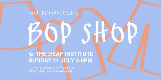 Total Betty presents: BOP SHOP