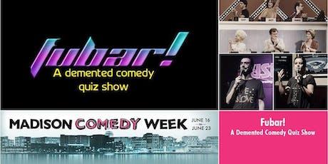 FUBAR! A Quiz Show tickets